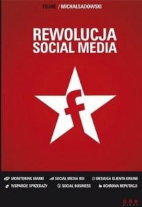 "Michał Sadowski, ""Rewolucja Social Media""."