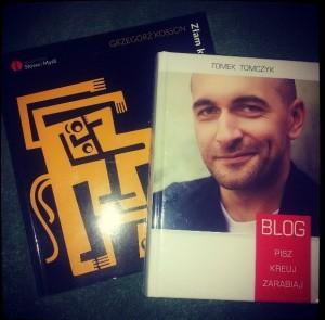 """Grzegorz Kosson """"Złam konwencję..."""" Tomek Tomczyk """"Blog...""""."""