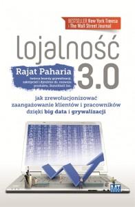 """Rajat Paharia """"Lojalność 3.0"""""""