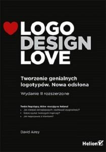 """""""Logo design love. Tworzenie genialnych logotypów"""""""