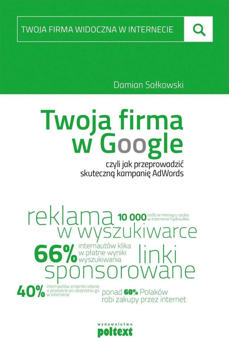 """""""Twoja firma w Google, czyli jak przeprowadzić skuteczną kampanię AdWords"""""""