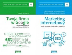 """Książki: """"Twoja firma w Google"""" i """"Marketing internetowy"""" - Wydawnictwo POLTEXT."""